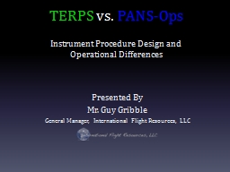 TERPS  vs.  PANS-Ops Instrument Procedure Design and Operational Differences