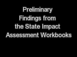 Preliminary Findings from the State Impact Assessment Workbooks