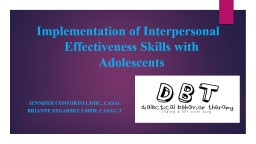 Implementation of  Dialectical Behavioral Therapy Skills with Adolescents