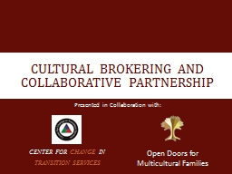 Cultural brokering and collaborative partnership