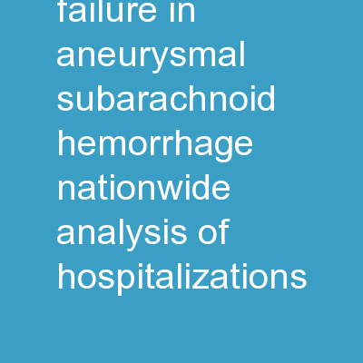 Acute Renal Failure in Aneurysmal Subarachnoid Hemorrhage: Nationwide Analysis of Hospitalizations