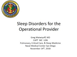 Sleep Disorders for the Operational Provider