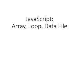 JavaScript: Array, Loop, Data File