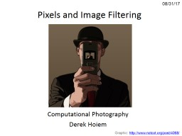 Pixels and Image Filtering