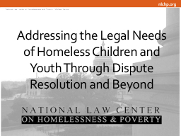 Addressing the Legal Needs of Homeless Children and Youth Through Dispute Resolution and Beyond