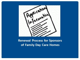 Renewal Process for Sponsors of Family Day Care Homes