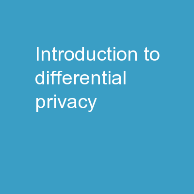 Introduction to Differential Privacy