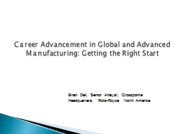 Career Advancement in Global and Advanced Manufacturing: Getting the Right Start