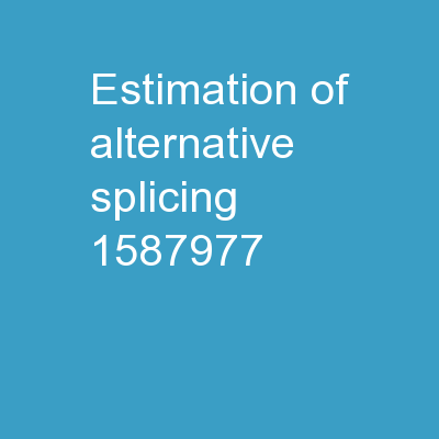 Estimation of alternative splicing