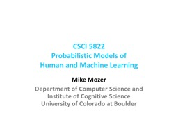 CSCI 5822 Probabilistic Models of