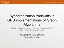 Synchronization trade-offs in GPU implementations of Graph Algorithms