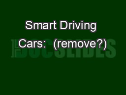 Smart Driving Cars:  (remove?)
