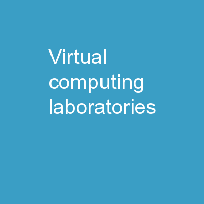 Virtual Computing  Laboratories