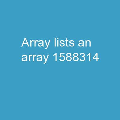 Array   Lists An  array