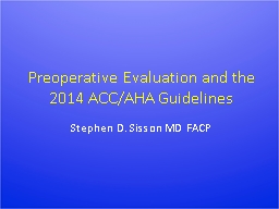 Preoperative Evaluation and the 2014 ACC/AHA Guidelines