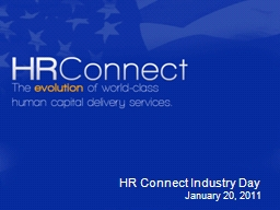 HR Connect Industry Day January 20, 2011