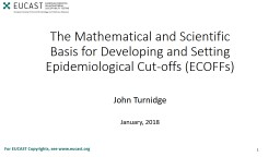 The Mathematical and Scientific Basis for Developing and Setting Epidemiological Cut-offs (ECOFFs)