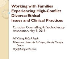 Working with Families Experiencing High-Conflict Divorce: Ethical