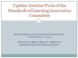 House Education Committee Summit