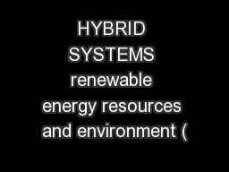 HYBRID SYSTEMS renewable energy resources and environment (