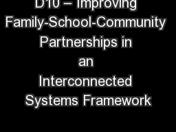 D10 – Improving Family-School-Community Partnerships in an Interconnected Systems Framework