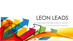 Leon LEADS L eon  E valuation