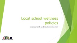 Local school wellness policies
