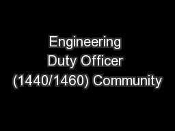 Engineering Duty Officer (1440/1460) Community
