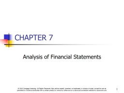 1 CHAPTER 7 Analysis of Financial Statements