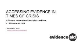ACCESSING EVIDENCE IN  TIMES OF CRISIS