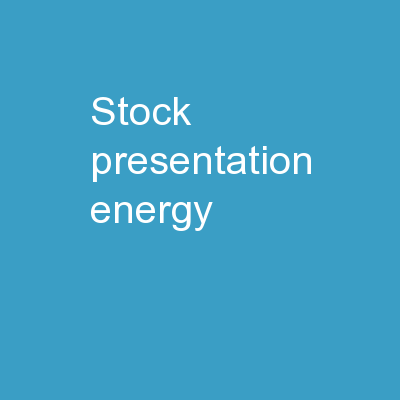 Stock Presentation: Energy