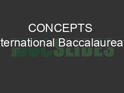 CONCEPTS International Baccalaureate PowerPoint PPT Presentation