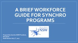 A Brief Workforce guide for Synchro