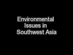 Environmental Issues in Southwest Asia PowerPoint PPT Presentation