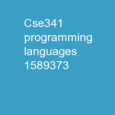 CSE341: Programming Languages PowerPoint Presentation, PPT - DocSlides