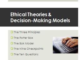 Ethical Theories &  Decision-Making