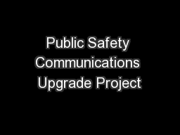 Public Safety Communications Upgrade Project