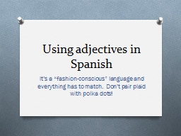 Using adjectives in Spanish