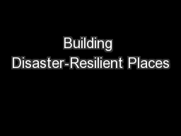 Building Disaster-Resilient Places