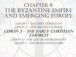 Chapter 8  The Byzantine Empire and Emerging Europe