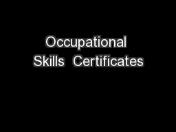 Occupational Skills  Certificates
