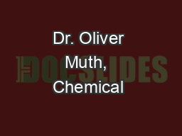 Dr. Oliver Muth,  Chemical & REACH Compliance Manager