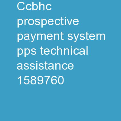 CCBHC Prospective Payment System (PPS) Technical Assistance PowerPoint PPT Presentation