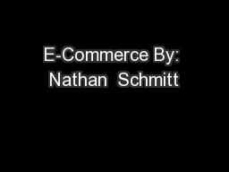 E-Commerce By: Nathan  Schmitt