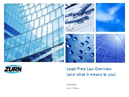 Lead-Free Law Overview (and what it means to you)