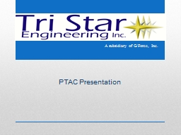 PTAC Presentation A subsidiary of G/Force, Inc.