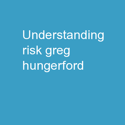Understanding Risk Greg Hungerford