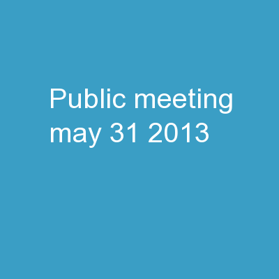 Public Meeting May 31, 2013