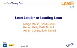 Lean Leader or Leading Lean PowerPoint PPT Presentation