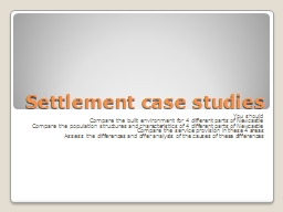 Settlement case studies You should